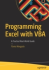 Image for Programming Excel with VBA : A Practical Real-World Guide