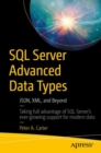 Image for SQL Server advanced data types: JSON, XML, and beyond
