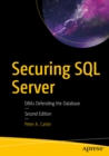 Image for Securing SQL Server: DBAs Defending the Database