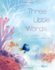 Image for Finding Dory (Picture Book): Three Little Words