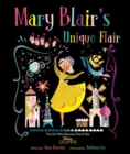 Image for Mary Blair's Unique Flair : The Girl Who Became One of the Disney Legends
