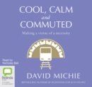 Image for Cool, Calm and Commuted