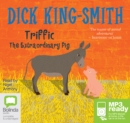 Image for Triffic : The Extraordinary Pig