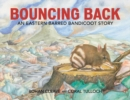 Image for Bouncing Back : An Eastern Barred Bandicoot Story