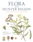 Image for Flora of the Hunter Region : Endemic Trees and Larger Shrubs