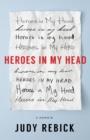 Image for Heroes in my Head : A Memoir