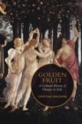 Image for Golden Fruit : A Cultural History of Oranges in Italy