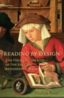 Image for Reading by Design: The Visual Interface of the English Renaissance Book