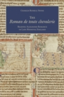 Image for Roman de toute chevalerie: Reading Alexander Romance in Late Medieval England