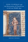 Image for Piers Plowman and the Reinvention of Church Law in the Late Middle Ages