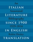 Image for Italian Literature since 1900 in English Translation: An Annotated Bibliography, 1929-2016
