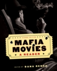 Image for Mafia movies  : a reader