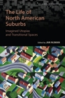 Image for The Life of North American Suburbs