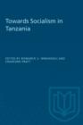 Image for Toward Socialism in Tanzania.