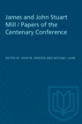 Image for James and John Stuart Mill / Papers of the Centenary Conference