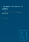 Image for Changes in the Fauna of Ontario : A Contribution of the Division of Zoology and Palaeontology