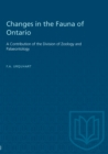 Image for Changes in the Fauna of Ontario: A Contribution of the Division of Zoology and Palaeontology