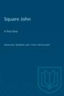 Image for Square John