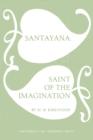 Image for Santayana : Saint of the Imagination