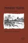 Image for Pioneer Travel in Upper Canada