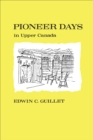 Image for Pioneer Days in Upper Canada