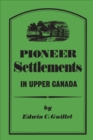 Image for Pioneer Settlements in Upper Canada