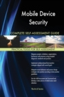 Image for Mobile Device Security Complete Self-Assessment Guide