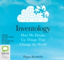 Image for Inventology : How We Dream Up Things That Change the World