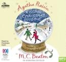 Image for Agatha Raisin and Kissing Christmas Goodbye