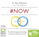 Image for #NOW: The Surprising Truth About the Power of Now