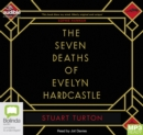Image for The Seven Deaths of Evelyn Hardcastle
