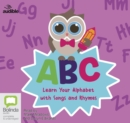 Image for ABC: Learn Your Alphabet with Songs and Rhymes