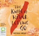 Image for Chaos Walking: The Knife of Never Letting Go