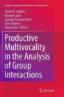 Image for Productive multivocality in the analysis of group interactions