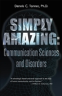 Image for Simply Amazing: Communication Sciences and Disorders