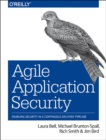 Image for Agile application security  : enabling security in a continuous delivery pipeline