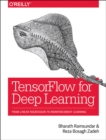 Image for Tensorflow for deep learning  : from linear regression to reinforcement learning