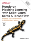 Image for Hands-on machine learning with Scikit-Learn, Keras and TensorFlow  : concepts, tools, and techniques to build intelligent systems