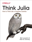 Image for Think Julia: How to Think Like a Computer Scientist