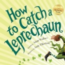 Image for How to catch a leprechaun