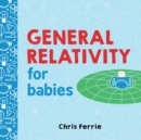Image for General relativity for babies