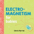 Image for Electromagnetism for babies