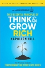Image for The 5 essential principles of think and grow rich  : the practical steps to transforming your desires into riches