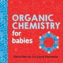 Image for Organic chemistry for babies