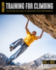 Image for Training for climbing  : the definitive guide to improving your performance