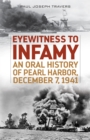 Image for Eyewitness to Infamy : An Oral History of Pearl Harbor, December 7, 1941
