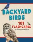 Image for Backyard Birds : 101 Flashcards for Discovering Birds