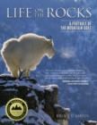 Image for Life on the rocks  : a portrait of the mountain goat