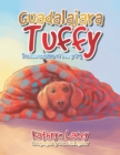 Image for Guadalajara Tuffy: The Adventures of Tuffy Dog