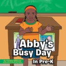 Image for Abby's Busy Day in Pre-k
